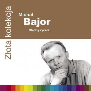 Michał Bajor - Błedny Rycerz