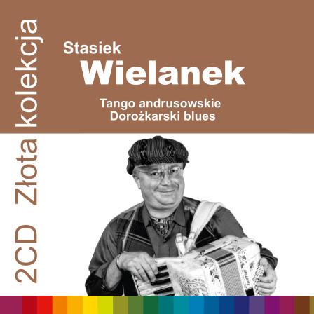 Stasiek Wielanek_Zlota Kolekcja_1500